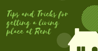 getting a living place at Rent
